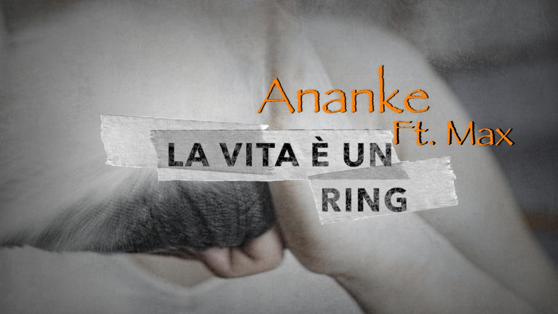La vita è un ring (Ananke ft. Max)